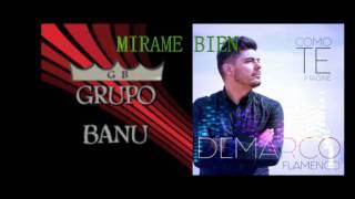 demarco flamenco - mirame bien | grupo banu