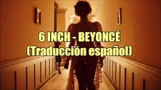 Beyoncé - 6 Inch (Lyrics)