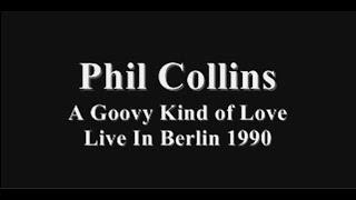 Phil Collins - Groovy Kind of Love Tradução