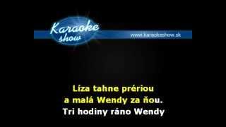 HORKÝŽE SLÍŽE   LÍZA A WENDY karaoke skrátená verzia