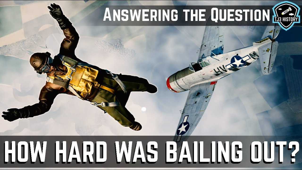 How hard was bailing out in World War II