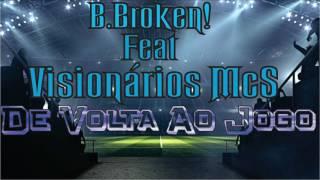De Volta Ao Jogo FJU Esportes - B. Broken! Feat Visionarios Mc´s