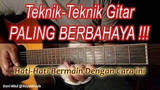 Belajar Gitar Teknik BERBAHAYA - Hati-Hati Bermain Cara ini !!! width=
