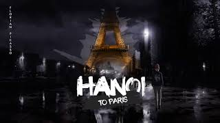 Florian Picasso - Hanoi to Paris