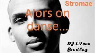 Stromae - Alors On Dance (L-Vee Deep Bootleg)
