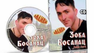 Zoka Bosanac - Bosanska dusa