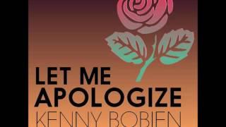 So What & Kenny Bobien  - Let Me Apologize (Original Mix)