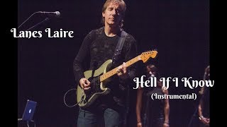 Lanes Laire - Hell If I Know (Live - Instrumental)