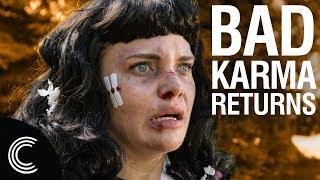 Bad Karma Returns