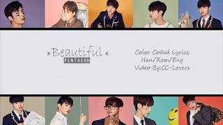 【PENTAGON (펜타곤) - Beautiful Lyrics (Han|Rom|Eng) Color Coded】😘