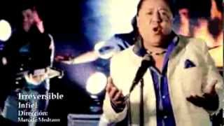 GRUPO IRREVERSIBLE - INFIEL (Video Oficial)