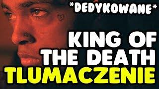 XXXTENTACION - King Of The Dead [tłumaczenie/po polsku] (D)