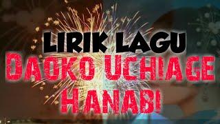 Lirik lagu Daoko Uchiage Hanabi 打上花火