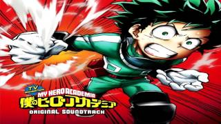 Boku no Hero Academia OST #1 - You Say Run