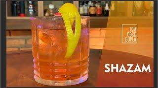 DRINK com CACHAÇA - SHAZAM