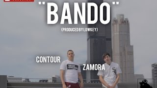 Contour X Zamora - Bando (Official Video) Shot By @SoldierVisions
