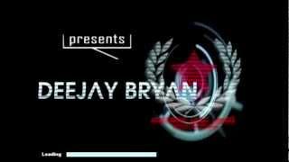 Deejay Bryan Proffesional Intro HD