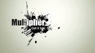 Multiplier - Get It feat. Sey (Original Mix) [FREE DOWNLOAD]