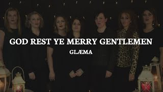 God Rest Ye Merry Gentlemen - Glæma