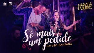 Mariana Fagundes – Só Mais Um Pedido part. Léo Santana (DVD Ao Vivo em São Paulo) HD