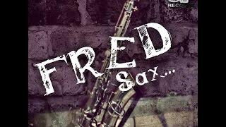 CIEN AÑOS -  FRED SAX (Saxofonista de Uruapan Mich