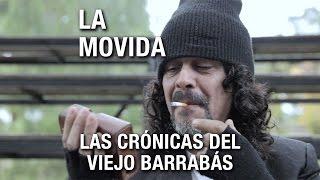 La Movida - Las Crónicas del Viejo Barrabás (Video Oficial)