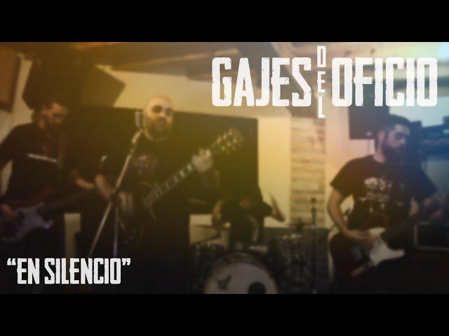 Vídeoclip de En Silencio de Gajes del Oficio