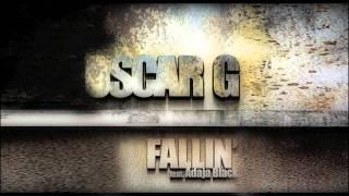 Oscar G - Fallin feat Adaja Black - Locombia Remix