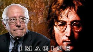 Bernie Sanders  -  Imagine  (Music by John Lennon)