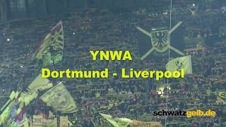 Dortmund and Liverpool Fans singing best YNWA award 2016 YOU'LL NEVER WALK ALONE