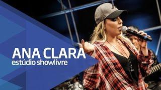 """Mi mi mi"" - Ana Clara no Estúdio Showlivre 2016"