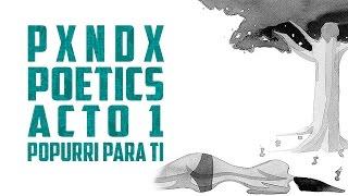 Popurri Para Ti | PANDA | Poetics | Acto 1