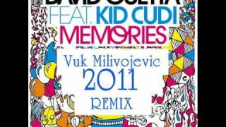 David Guetta ft. Kid Cudi - Memories (Vuk Milivojevic 2011 Remix)(Exclusive)