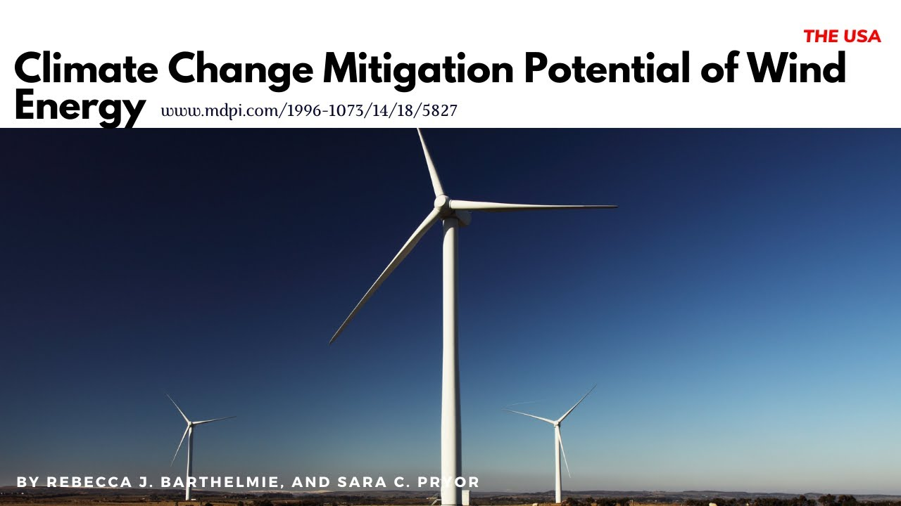 Climate Change Mitigation Potential of Wind Energy