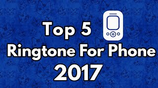 Top 5 Ringtone | Android | IOS | download link in description