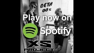 XS Project - Deti 00x (Дети 00х)