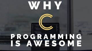 Why C Programming Is Awesome width=