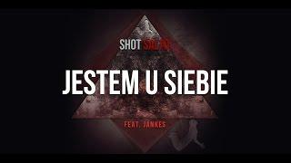 Shot feat. Jankes - Jestem U Siebie (prod. Shot) [Audio]