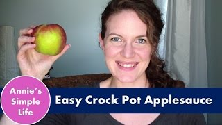 Easy Crock Pot Applesauce