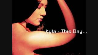 Kyla - This Day