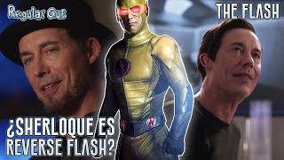 Sherloque Wells es REVERSE FLASH | The Flash Episodio 100 / 5x08 Teoría - Regular Gus