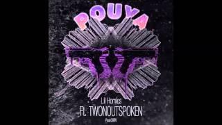 Pouya - Lil Homies ft. TwonOutSpoken