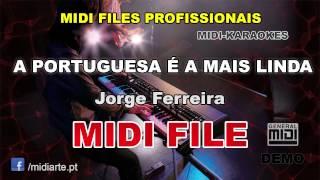 ♬ Midi file  - A PORTUGUESA É A MAIS LINDA - Jorge Ferreira