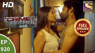 Crime Patrol Satark - Ep 920 - Full Episode  -19th May, 2018 width=