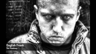 English Frank - The Hardway