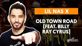 Videoaula OLD TOWN ROAD (feat. Billy Ray Cyrus) (aula de violão completa)