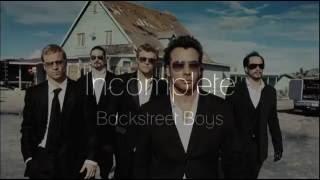 Lyrics : Incomplete   Backstreet Boys