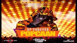 Popcaan - Up Forever (Raw) [Dream Team Riddim] June 2017