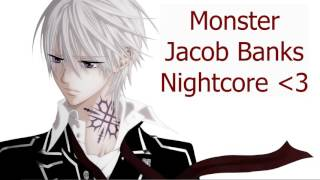 Monster - Jacob Banks (Nightcore)