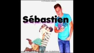 Sébastien - La Vie pour un Soir